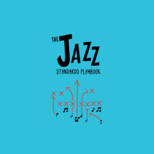 "The Jazz Standards Playbook Vol 1 Course is an in-depth study of 10 ""Master"" jazz standards that will make learning other tunes easier."