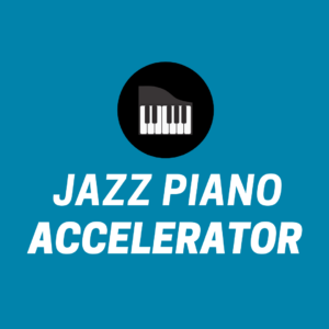 *COMING SOON* Jazz Piano Accelerator is our power-house jazz piano course that helps you master technique, dominate jazz piano voicings, and comp like a pro